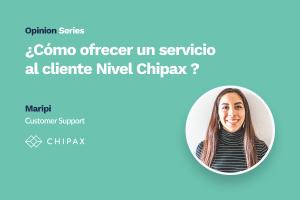 Maripi resalta las ventajas del servicio al cliente Chipax